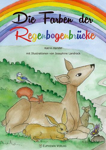 Die Farben der Regenbogenbrücke – Ein kreatives Kinderbuch